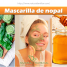Cómo hacer una mascarilla de nopal para mejorar tu piel